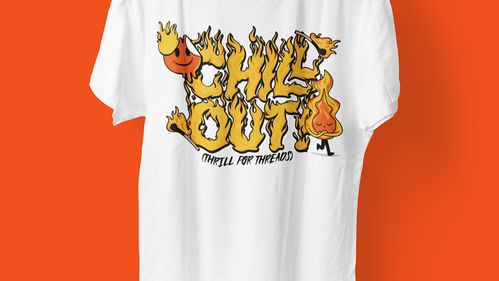 CHILL OUT TSHIRT