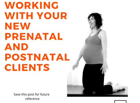 STEP-BY-STEP: HOW TO WORK WITH YOUR NEW PRENATAL AND POSTNATAL CLIENTS