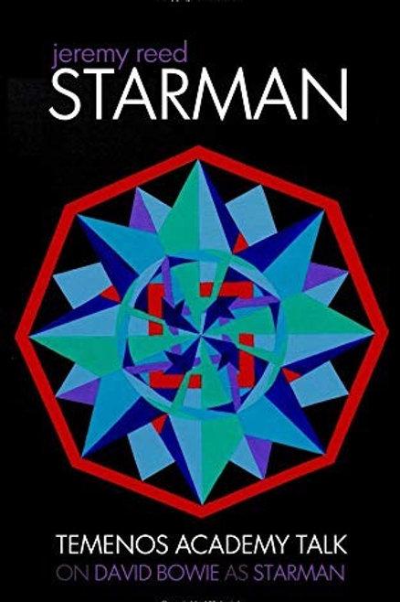 Jeremy Reed / Starman: A Temenos Academy Talk on David Bowie / Paperback