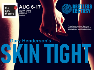 """Restless Ecstasy and The New Theatre present the Irish Premiere of """"Skin Tight"""" by Gary He"""