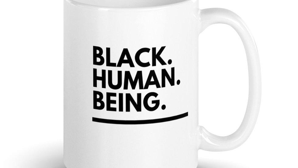 Black. Human. Being. MUG!