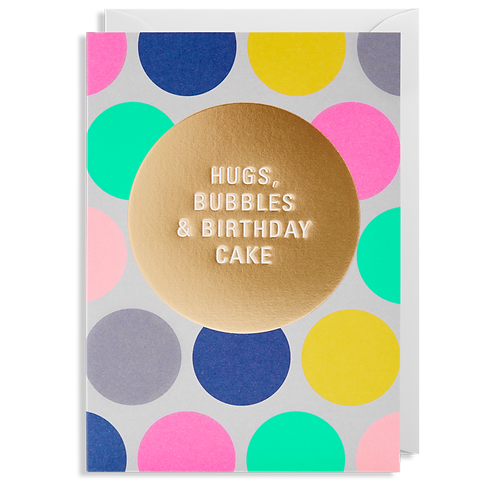 Hugs & Bubbles