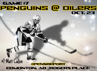 Pens Pre-Game #7: Penguins at Oilers- NHL's Marquee Match-Up Crosby vs. McDavid