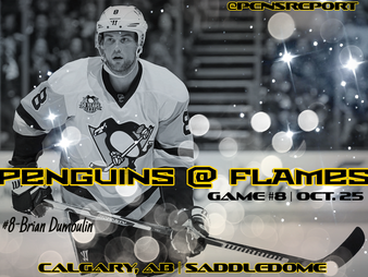 Pens Pre-Game #8: Penguins at Flames- Pens Aim To Douse The Flames