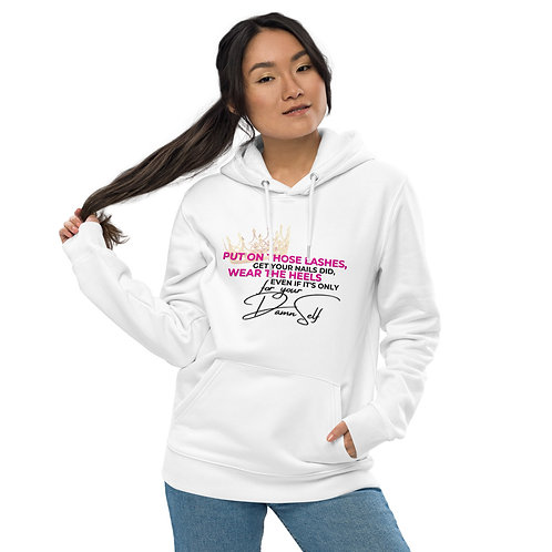 For your Damn Self - Hoodie (WHITE)