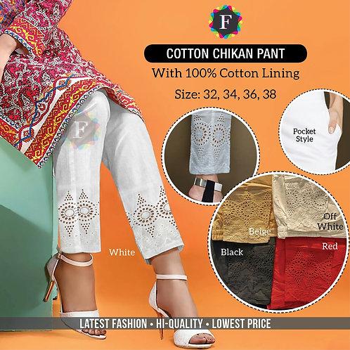 Chikan Pants
