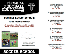 Summer Soccer Schools - #TecnicaTenner