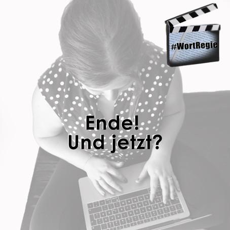 #WortRegie - ENDE und Jetzt?