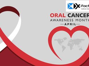 April - Oral Cancer Awareness Month
