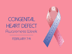 Observing Congenital Heart Defect Awareness Week from February 7-14