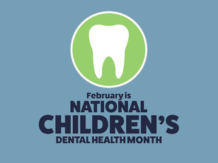 National Children's Dental Health Month Observed in February