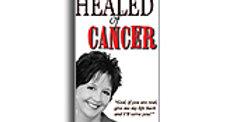 Healed of Cancer (Paperback)