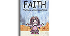 FAITH, The woman with issue of blood. (Paperback)