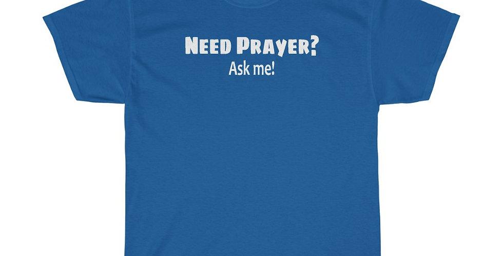 Need Prayer? (Dark Ts)