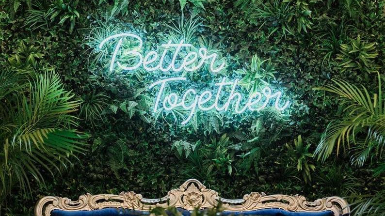 """Better Together"" Neon Sign"