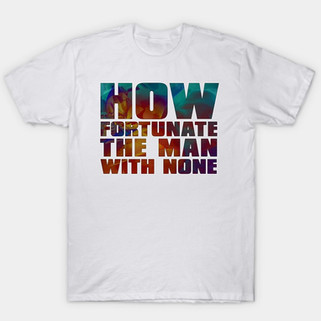 How Fortunate_T-Shirt