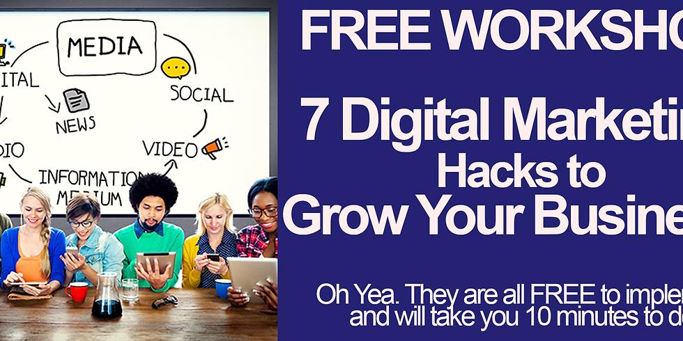 7 Digital Marketing Hacks to Grow Your Business!