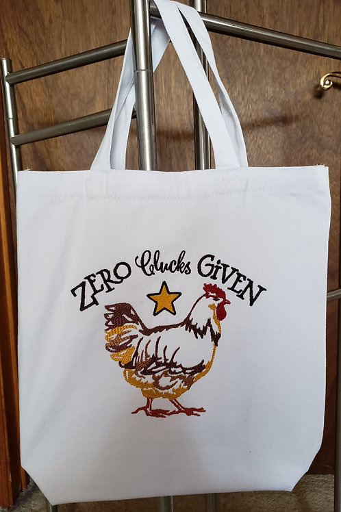 Zero Clucks Given Totebag