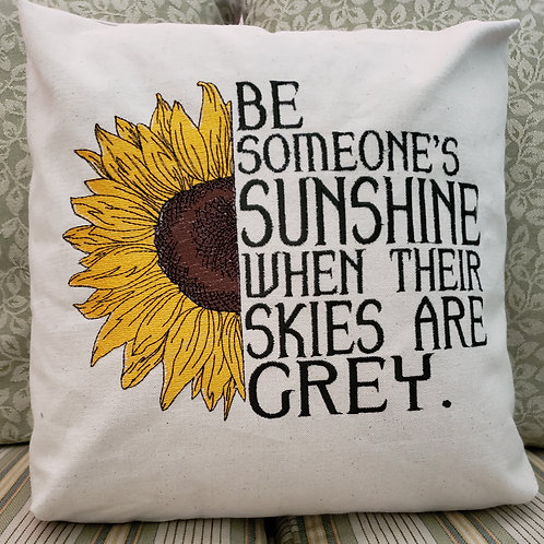 Be Someone's Sunshine Pillow