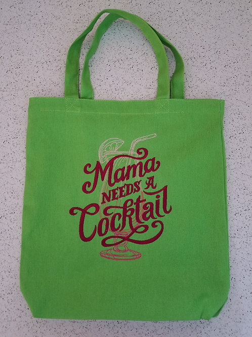 Mama Needs a Cocktail Tote