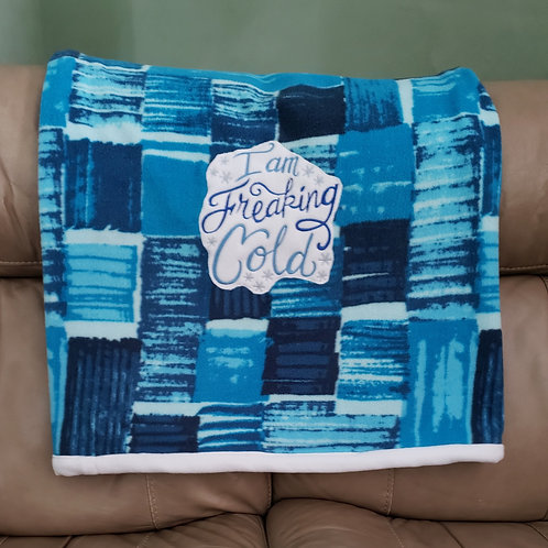 Freakin Cold Blanket