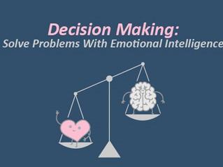 Χρησιμοποιώντας την συναισθηματική νοημοσύνη στην λήψη αποφάσεων