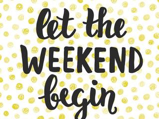 Εσύ, τι θα κάνεις αυτό το Σαββατοκύριακο;