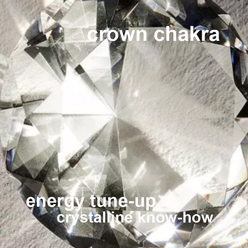 Crown Chakra Tune-up