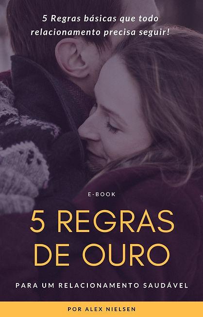 E-book - 5 Regras de Ouro para um relaci