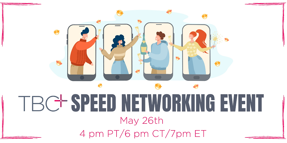 TBC+ Member Exclusive: Speed Networking Event