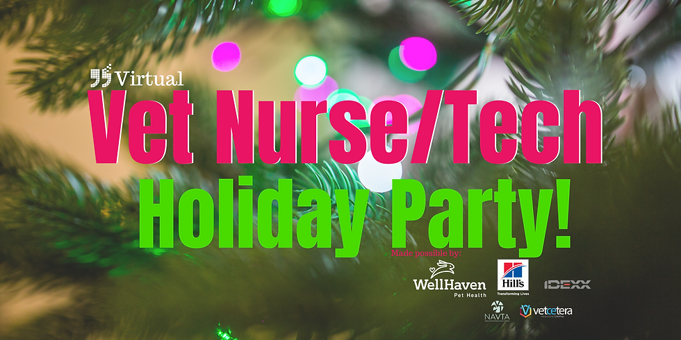 Annual Veterinary Nurse/Technician Holiday Party
