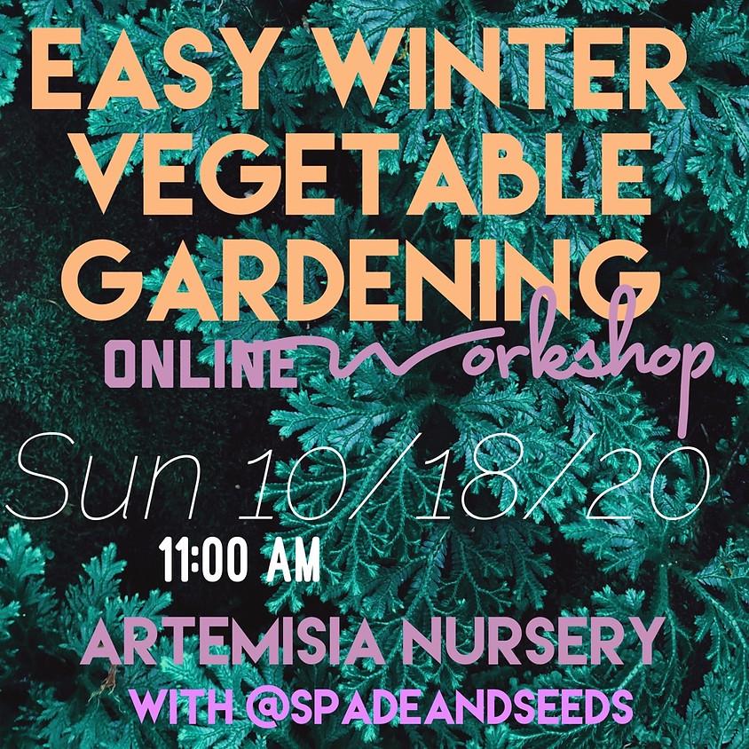 Easy Winter Veggie Gardening (Online Edition)