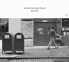 Gonçalo Leonardo Quartet - East 97th