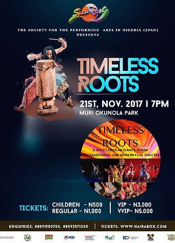 Timeless Roots Yoruba stage dance show Written and directed b Ronya Man
