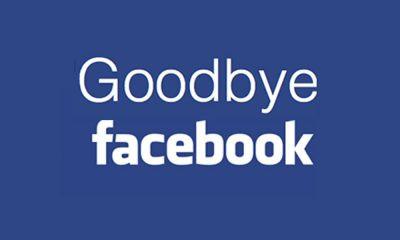 Bye Facebook!