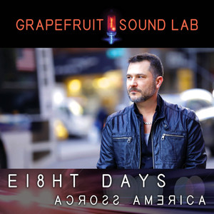 Now Hear This: Eight Days Across America - Grapefruit Sound Lab