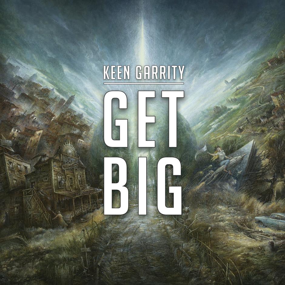 Now Hear This: Get Big - Keen Garrity