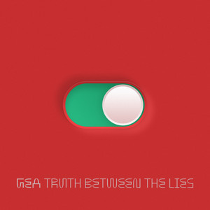 Now Hear This: Truth Between the Lies (single) - GEA