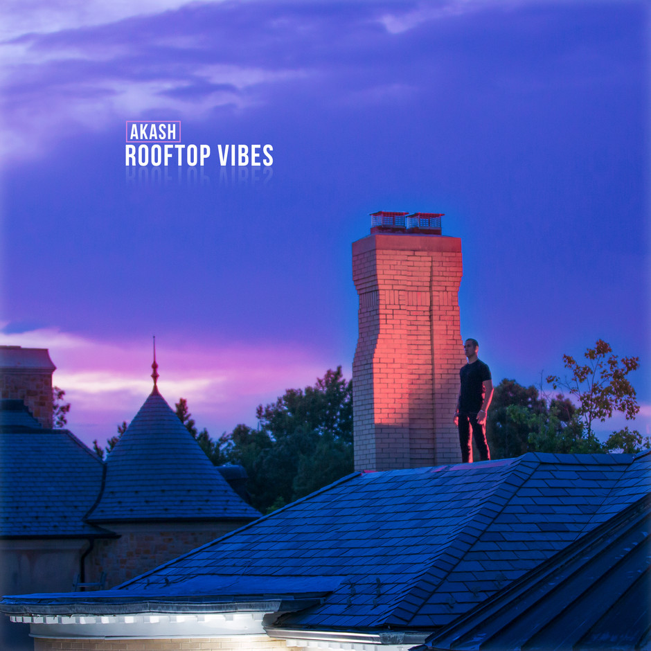 Now Hear This: Rooftop Vibes - Akash