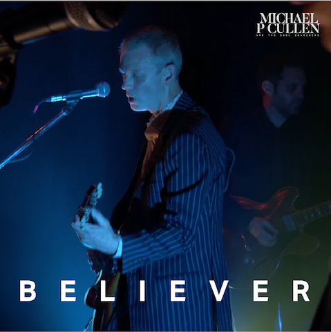 Now Hear This: Believer (EP) - Michael P Cullen