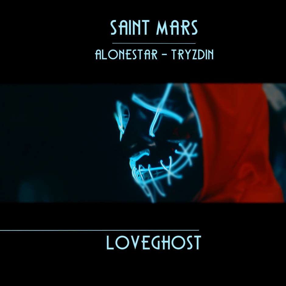 Now Hear This: LOVEGHOST (single/music video) - Saint Mars