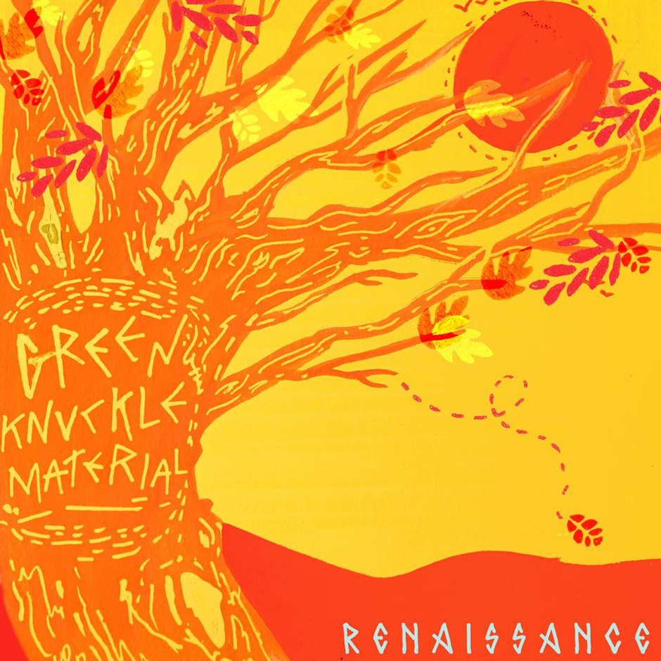Now Hear This: Renaissance (EP) - Green Knuckle Material