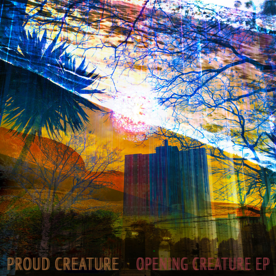 Now Hear This: Opening Creature (EP) - Proud Creature