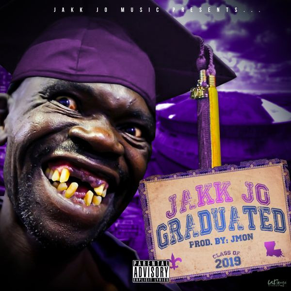 Now Hear This: Graduated (single) - Jakk Jo