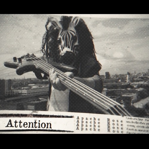 Now Hear This: Attention! (single) - Apache Rose