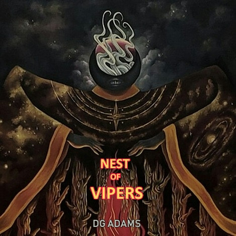 Now Hear This: Nest of Vipers - DG Adams
