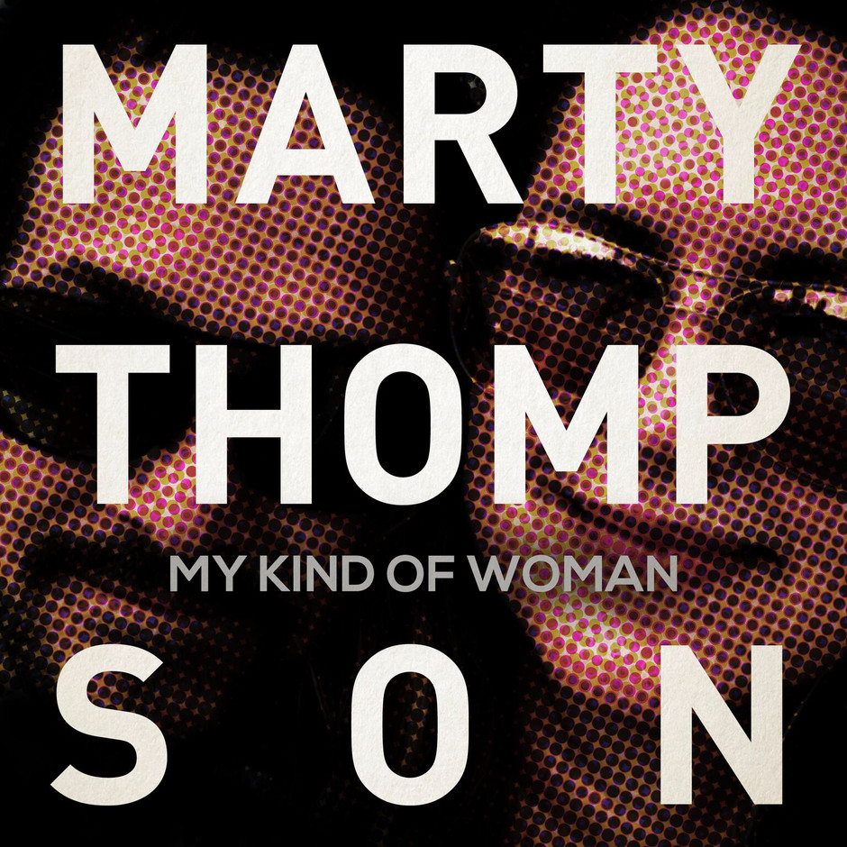 Now Hear This: My Kind of Woman (EP) - Marty Thompson