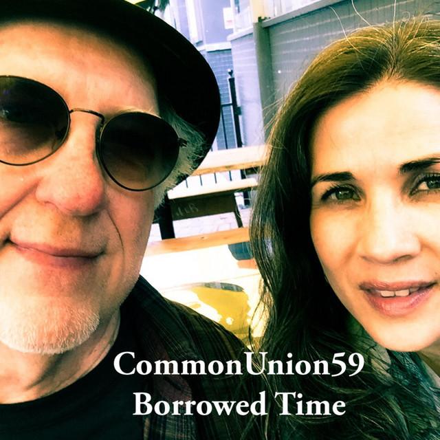 Now Hear This: Borrowed Time (single) - CommonUnion59