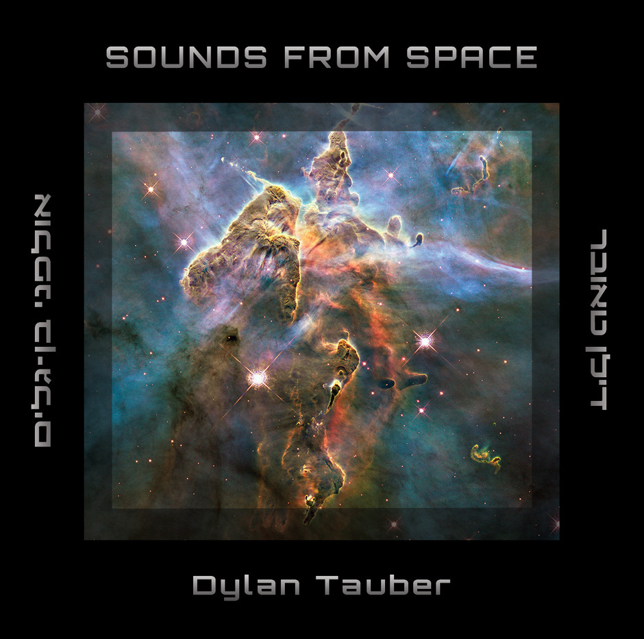 Now Hear This: Sounds From Space - Dylan Tauber
