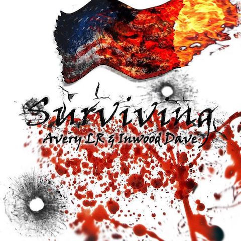 Now Hear This: Surviving - Avery LR & Inwood Dave